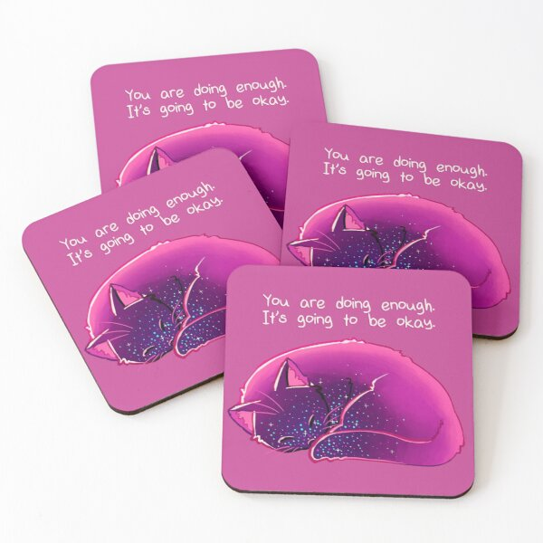 """""""You Are Doing Enough"""" Cat Coasters (Set of 4)"""