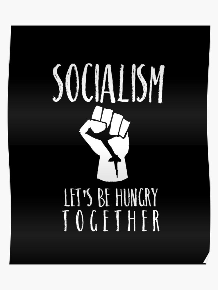 f893f095 Funny Socialism Hungry Together Anti Communism T-Shirt