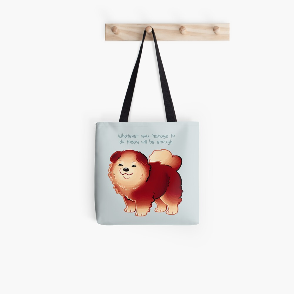 """""""Whatever You Manage to Do"""" Pup Tote Bag"""