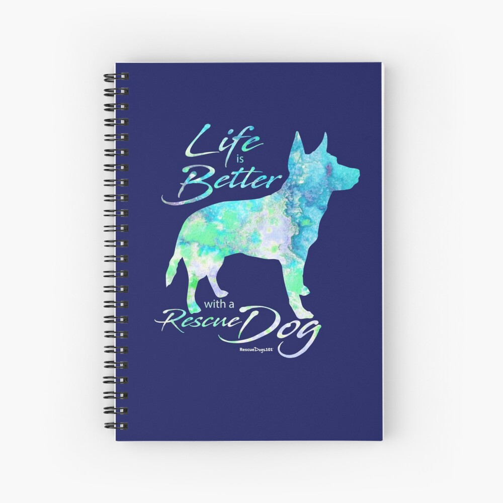 Life is Better with a Rescue Dog Spiral Notebook