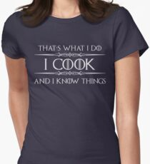 Cooking Gifts - Funny Chef T Shirt - I Cook and I Know Things Women's Fitted T-Shirt