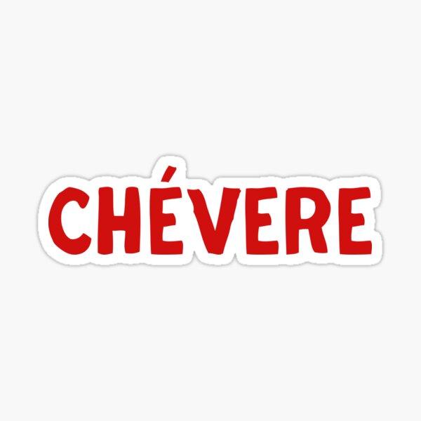 Chevere Spanish Latino Sticker