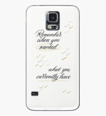 Remember When You Wanted Case/Skin for Samsung Galaxy
