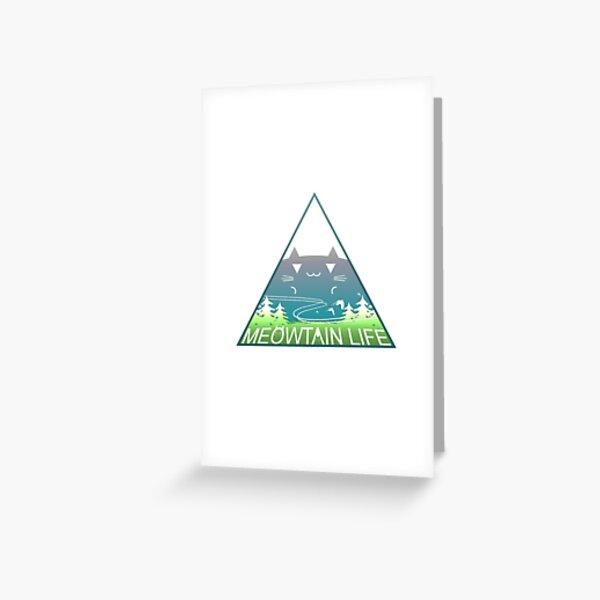 Meowtain Life Greeting Card