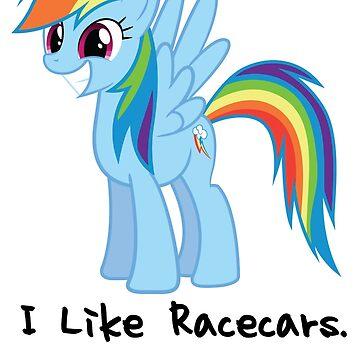 Rainbow Dash I Like Racecars 2 by Chevette