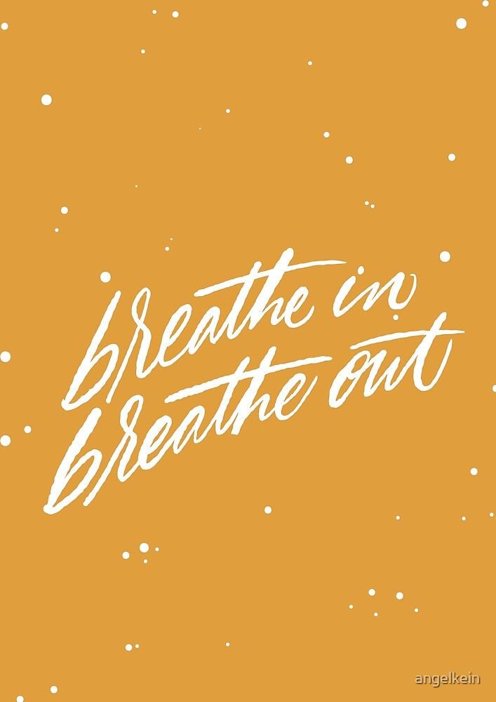Breathe by Angelina Kein
