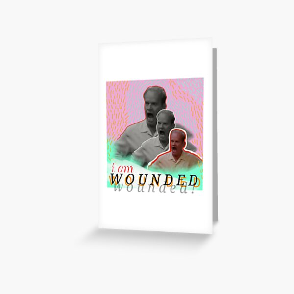 wounded frasier Greeting Card