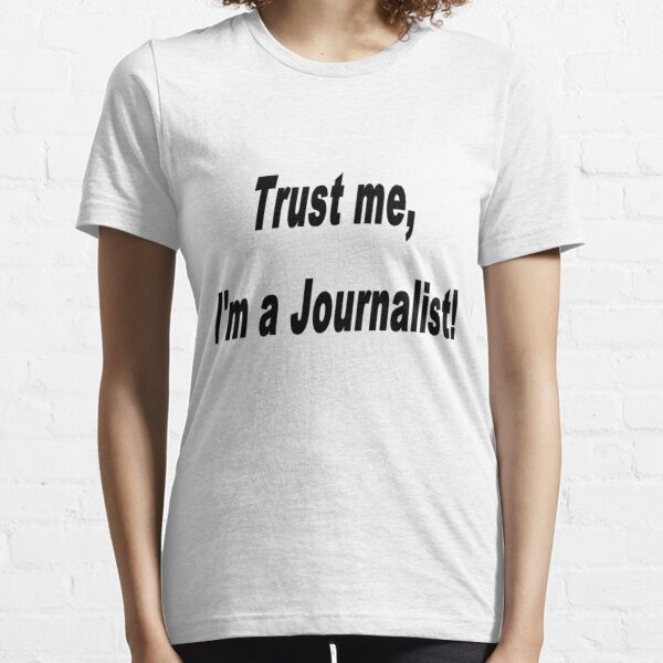 Trust me... Essential T-Shirt