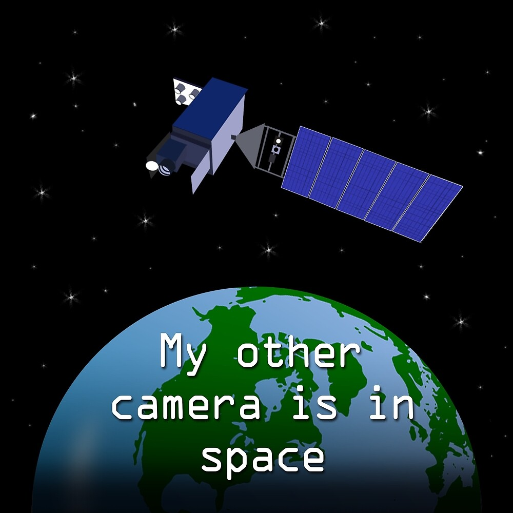 My Other Camera is in Space by Justin Atkin