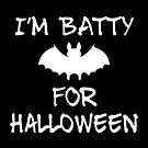 Batty for Halloween by JanusianGallery