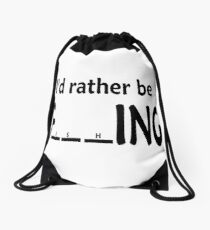 I'd rather be Fishing Drawstring Bag
