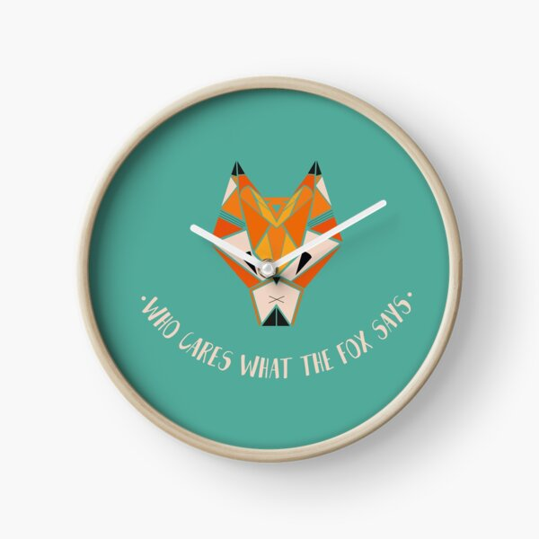 What Does The Fox Say?  Clock