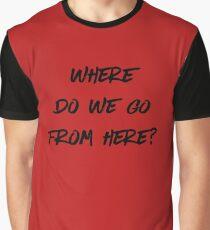 Buffy the Vampire Slayer | Where Do We Go | Musical | BTVS Graphic T-Shirt
