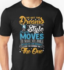 I'm gonna be the one. Everybody's talking about Jamie. Unisex T-Shirt