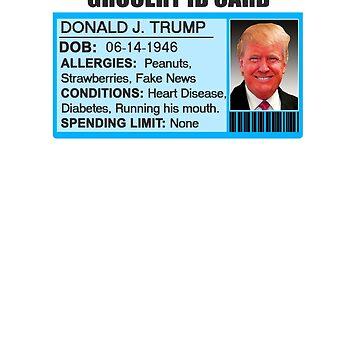 #TrumpGroceryStores   Trump Grocery Store ID by robertaccomando