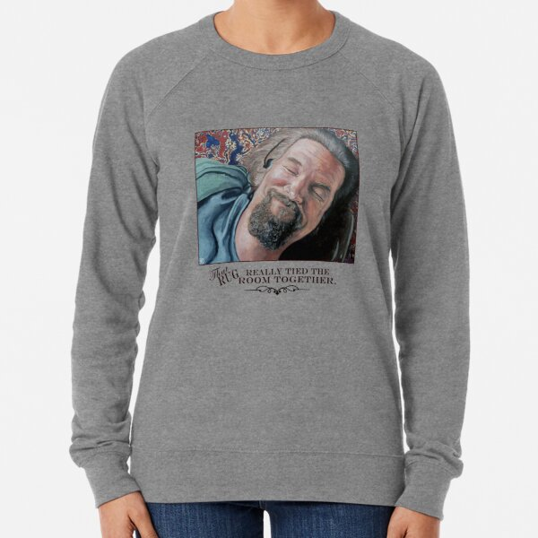 That Rug Really Tied the Room Together Lightweight Sweatshirt