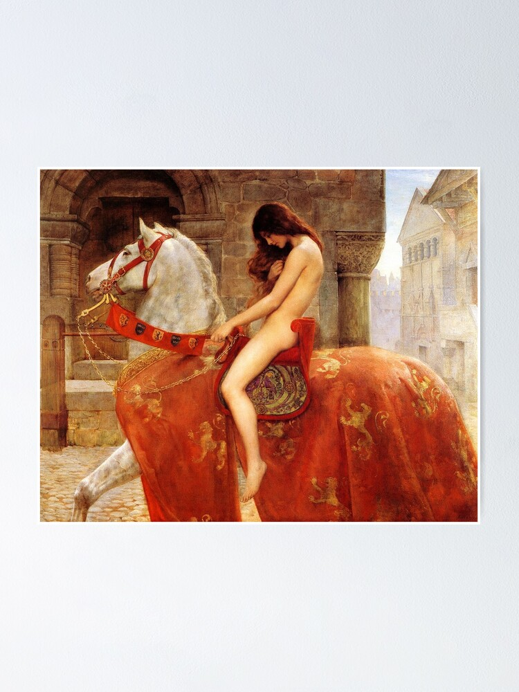 Lady Godiva By John Collier C 1897 Poster By Tomsredbubble Redbubble