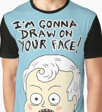 I'm Gonna Draw On Your Face! Graphic T-Shirt