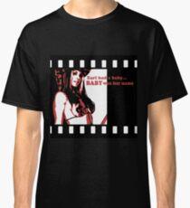 """""""Baby"""" Classic T-Shirt"""