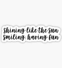 shining like the sun Sticker