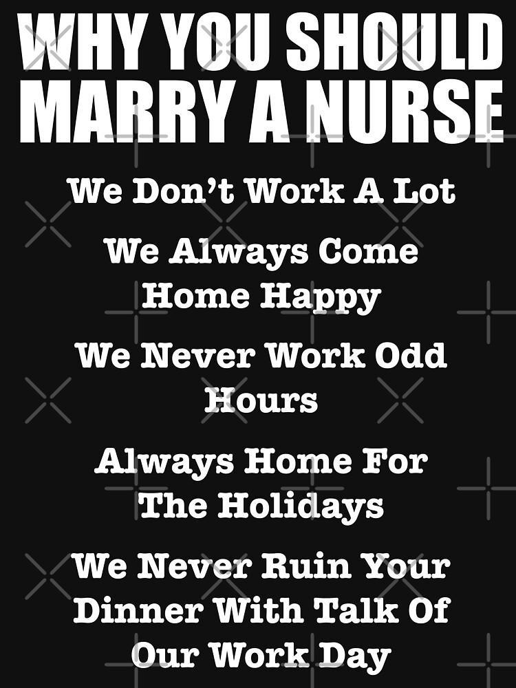 dont marry a nurse