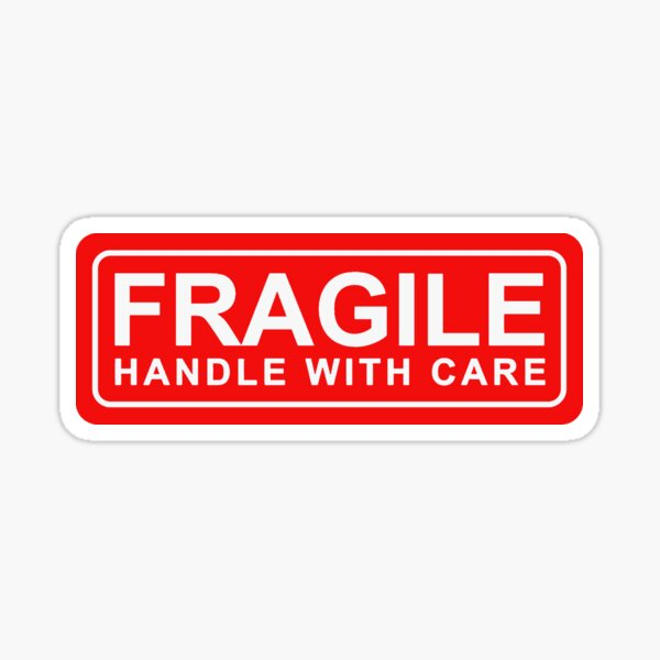 FRAGILE - handle with care Sticker