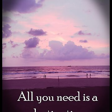 All you need is a destination by happyTshirt