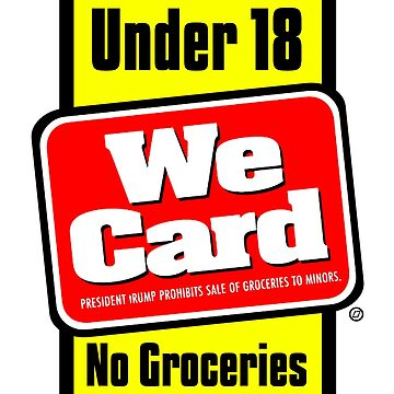 tRump Grocery Store Sticker - Under 18 No Groceries by Thelittlelord