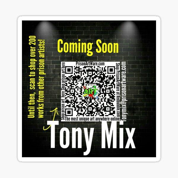 Tony Mix  Sticker