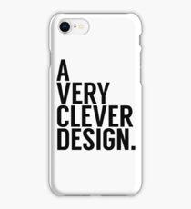 A Very Clever Design. iPhone Case/Skin