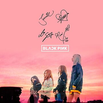 BLACKPINK autograph signature signed design~stay with me by infireseok