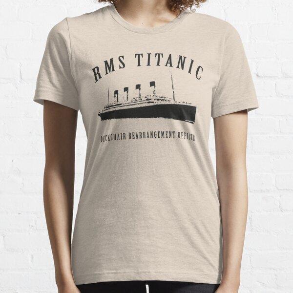 RMS Titanic Deckchair Rearrangement Officer Essential T-Shirt