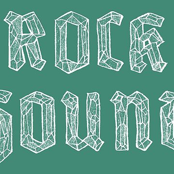Rock Hound Hand Lettered | Faceted Gemstone Funny Pun by ImaginaryAnimal