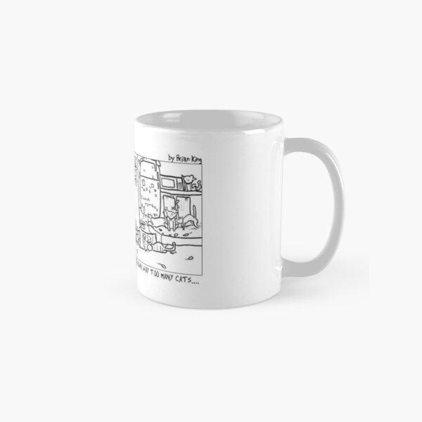 I Always Wanted Too Many Cats Classic Mug