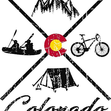 EXPLORE COLORADO - DISTRESSED DESIGN WITH COLORADO ADVENTURES by NotYourDesign