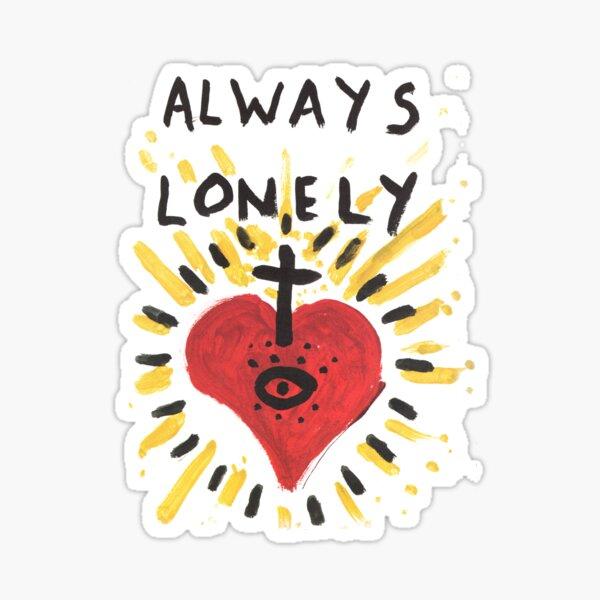 Always Lonely Sticker