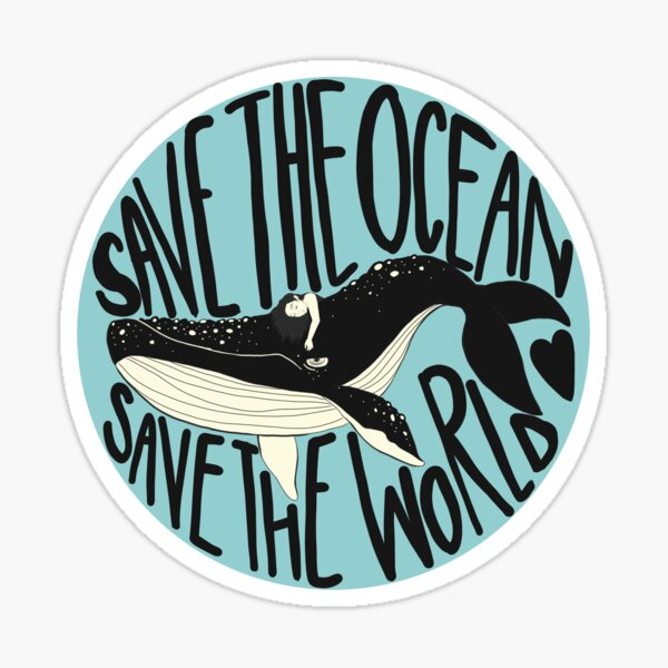 Save the Ocean Save the World Sticker