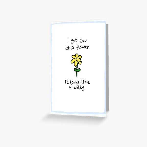 I Picked You A Flower... Greeting Card