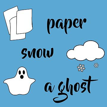 Paper Snow A Ghost Friends Quote by magentasponge