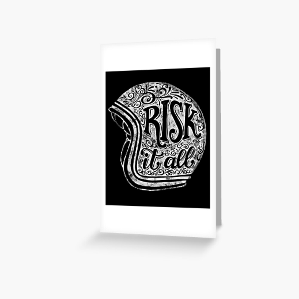 Risk It All Greeting Card