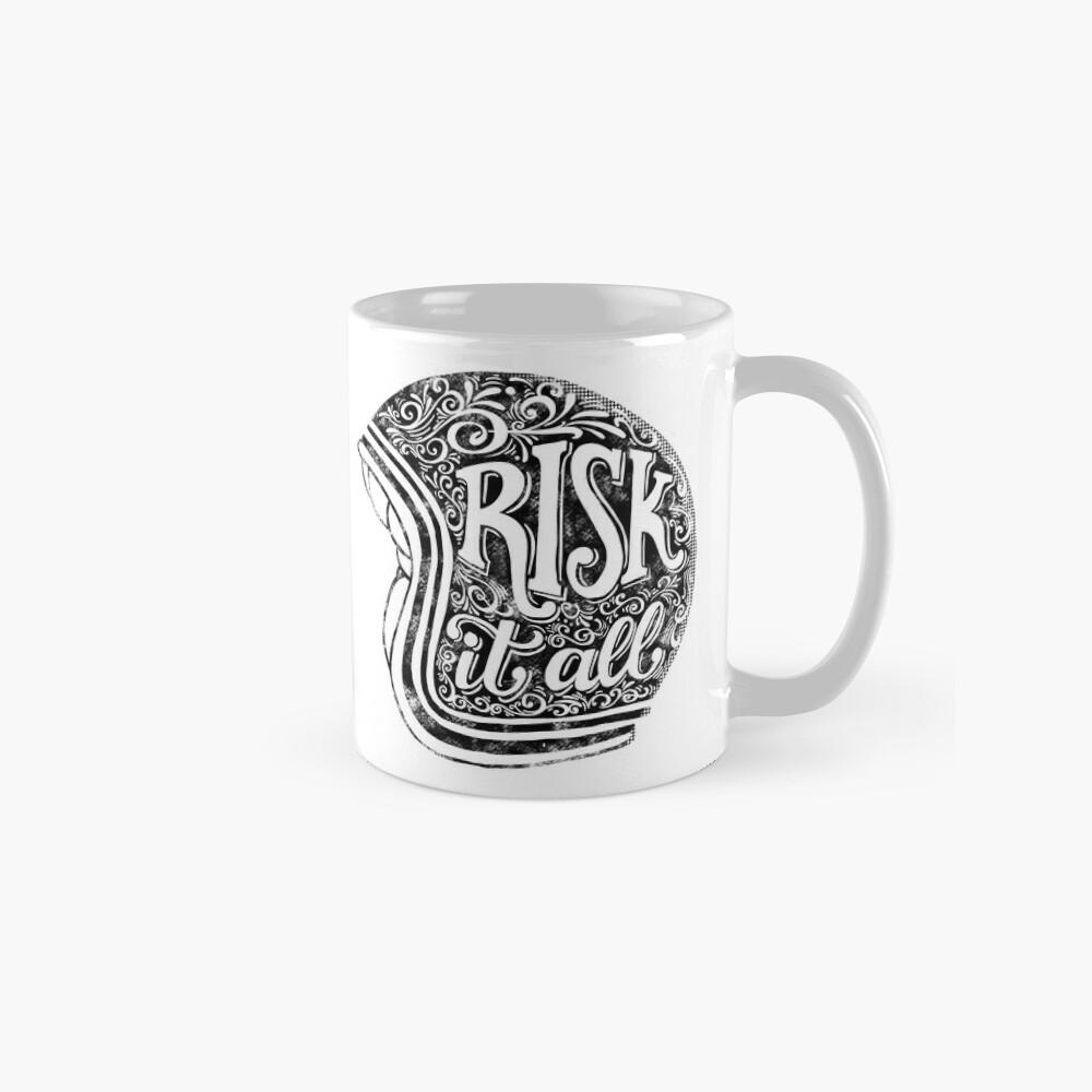Risk It All Mug