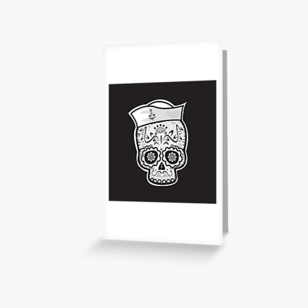 Marinero muerto sugar skull Greeting Card