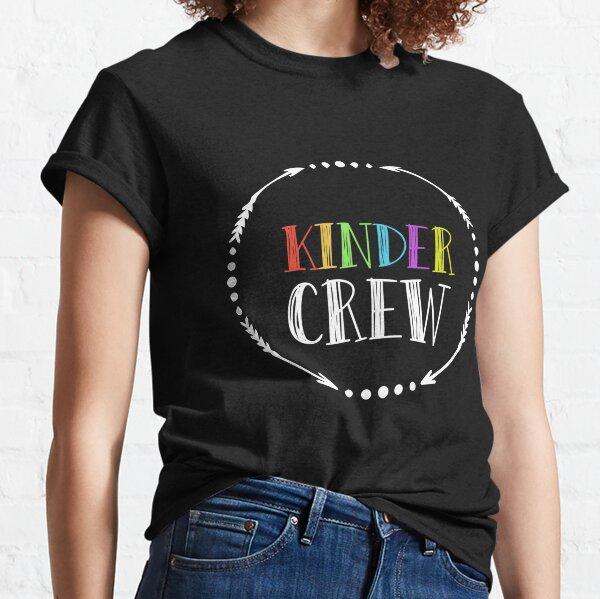 Kindergarten Teacher Shirts - Kindergarten Teacher Classic T-Shirt