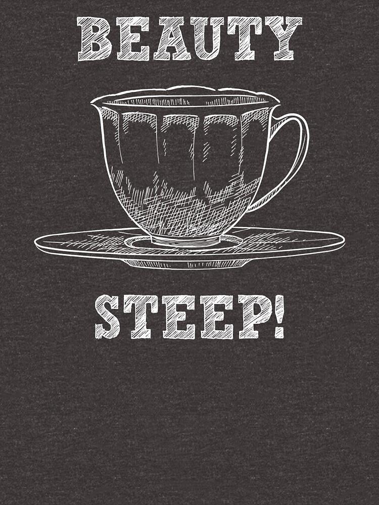 Beautea Steep - Funny Tea Pun - Gag Gift by -BVB-