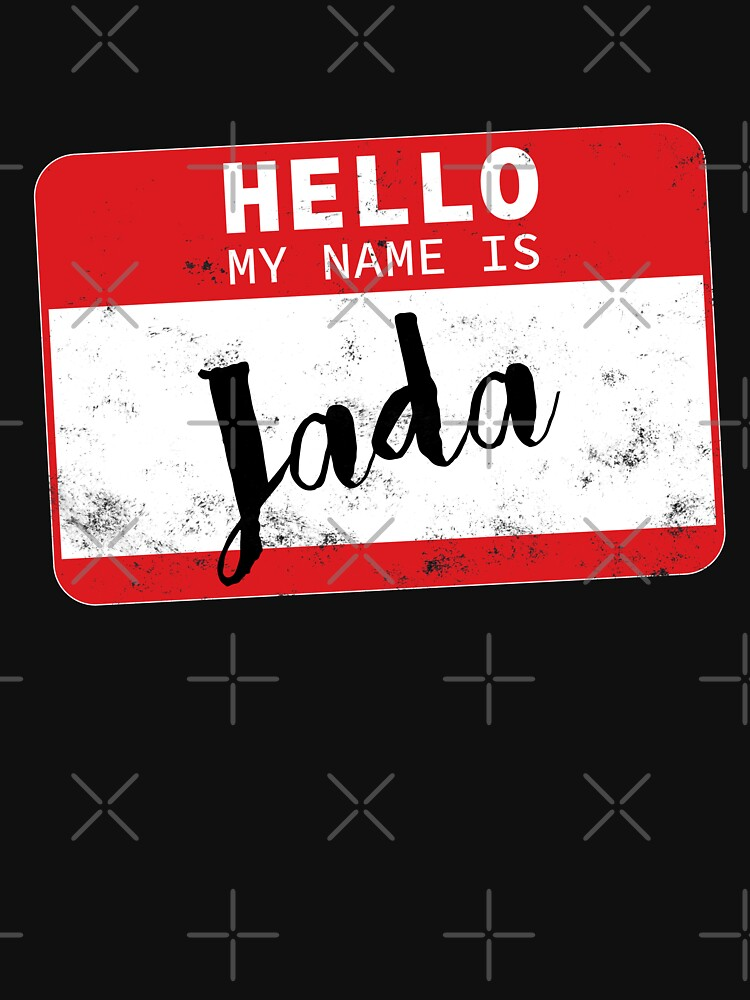 Hello My Name Is Jada Name Tag by efomylod