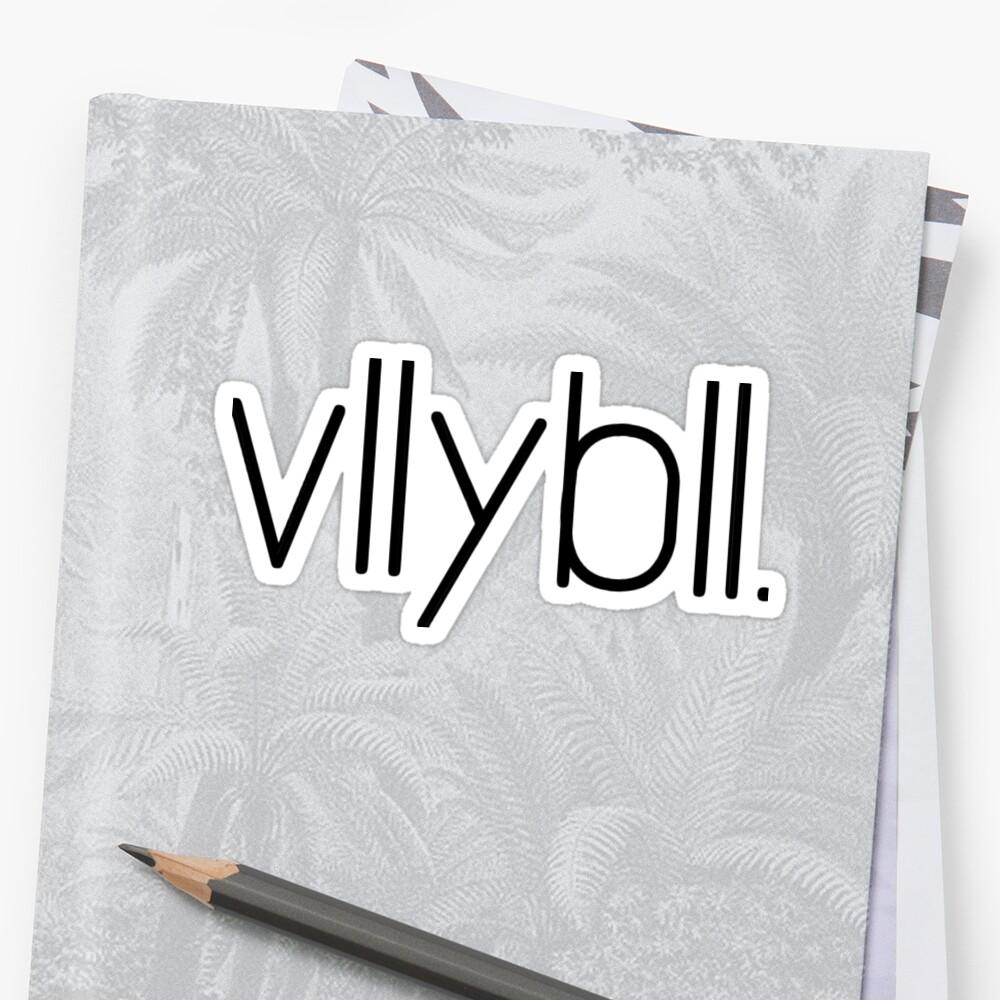 Volleyball Vllybll by BankrobberGus