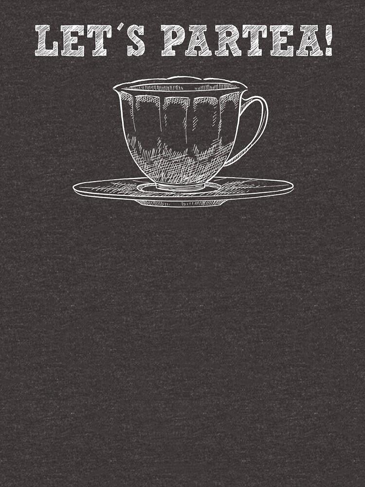 Let´s Partea - Funny Tea Pun - Gag Gift by -BVB-