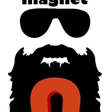 My Beard Is Like A Magnet by BustleBuck
