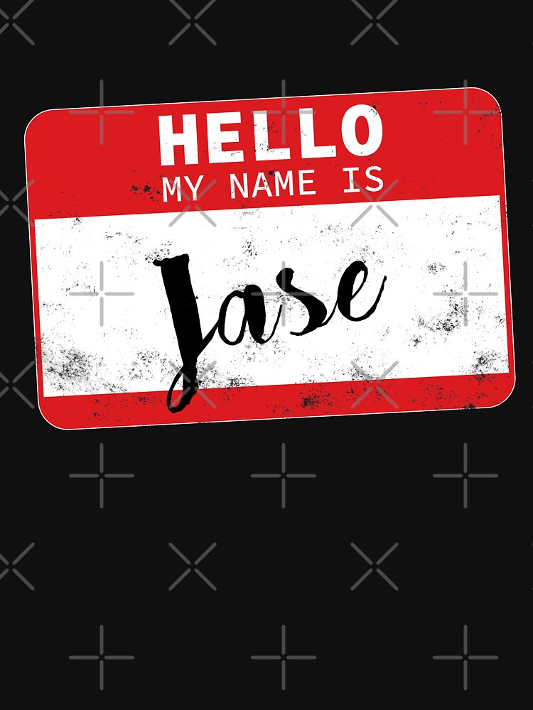 Hello My Name Is Jase Name Tag by efomylod