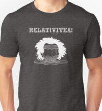 Relativitea - Funny Tea Pun - Gag Gift Unisex T-Shirt